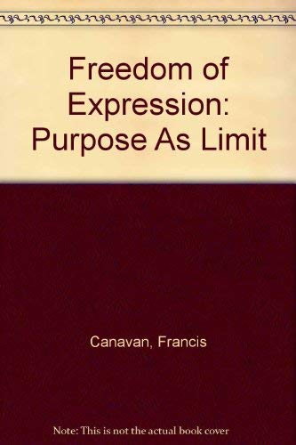 9780890892701: Freedom of Expression: Purpose As Limit