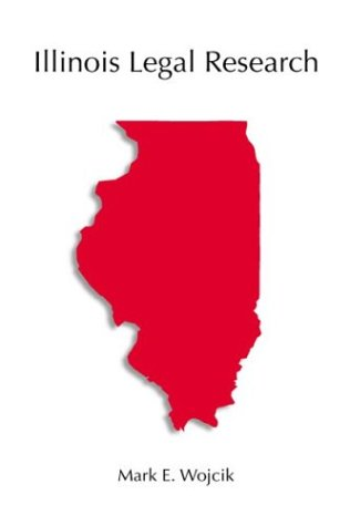 9780890893395: Illinois Legal Research