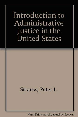 9780890893531: Introduction to Administrative Justice in the United States