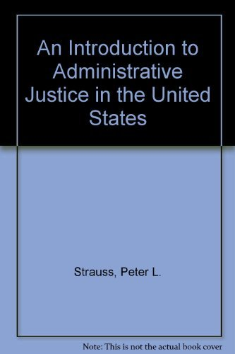 9780890893883: Introduction to Administrative Justice in the United States