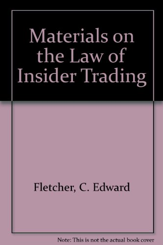 9780890894187: Materials on the Law of Insider Trading