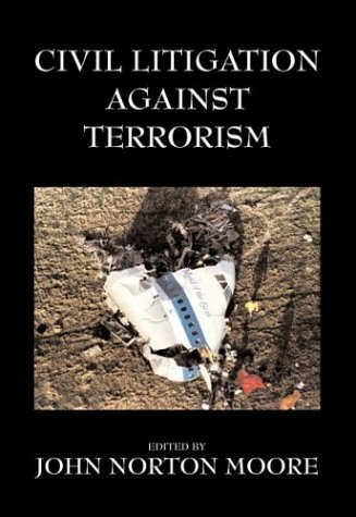 9780890894514: Civil Litigation Against Terrorism