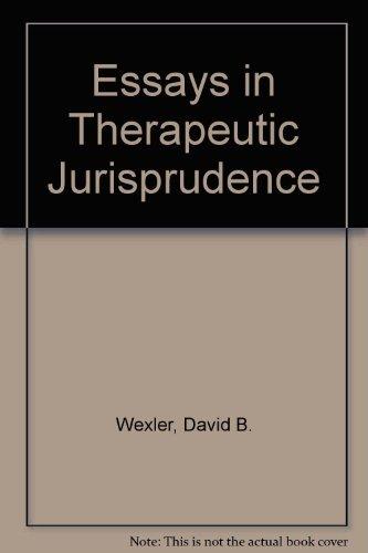 9780890894590: Essays in Therapeutic Jurisprudence