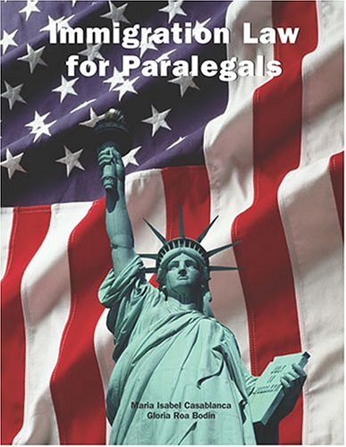 9780890894804: Immigration Law For Paralegals
