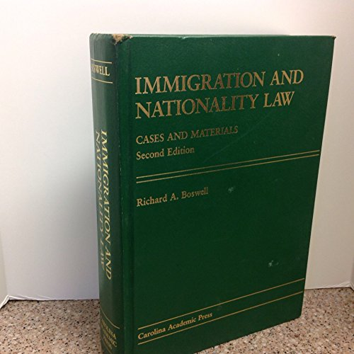 9780890894903: Immigration and Nationality Law: Cases and Materials