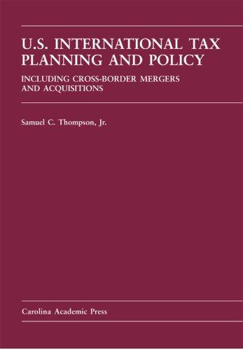 9780890894972: U.S. International Tax Planning And Policy (Carolina Academic Press Law Casebook)