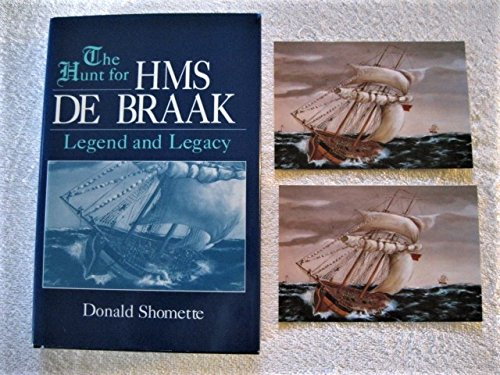 9780890895139: The Hunt for HMS De Braak : Legend and Legacy