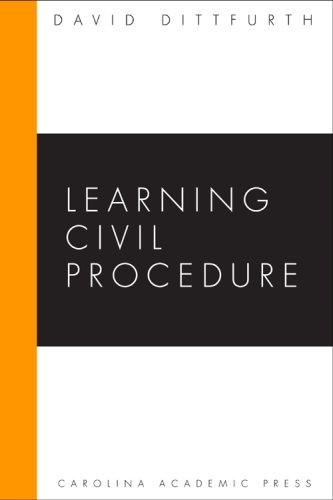 9780890895542: Learning Civil Procedure