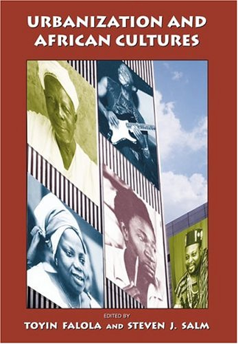 Urbanization and African Cultures: Steven J. Salm