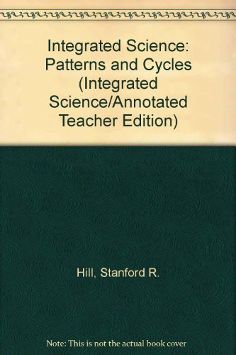9780890895917: Integrated Science: Patterns and Cycles (Integrated Science/Annotated Teacher Edition)