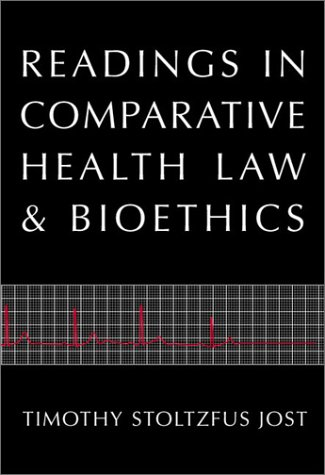9780890896150: Readings in Comparative Health Law and Bioethics (Carolina Academic Press Law Casebook Series)