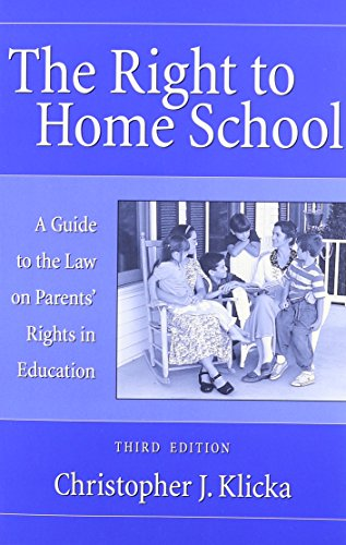 9780890896235: The Right to Home School: A Guide to the Law on Parents Rights in Education