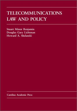 9780890896259: Telecommunications Law and Policy (Carolina Academic Press Law Casebook Series)