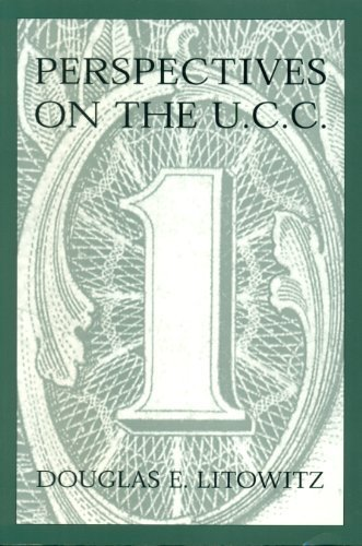 Perspectives on the U.C.C.: Douglas E. Litowitz