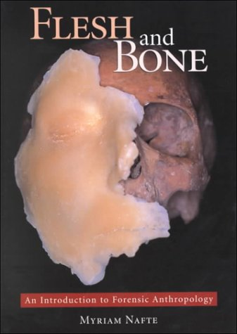 9780890896389: Flesh and Bone: An Introduction to Forensic Anthropology