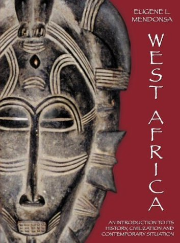 9780890896495: West Africa: An Introduction to Its History, Civilization and Contemporary Situation