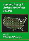 Leading Issues in African-American Studies: Nikongo BaNikongo, Nikongo Ba-Nikongo (Editor)