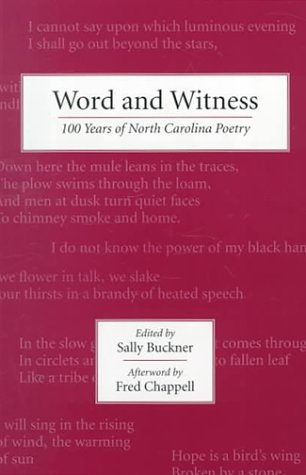 Word and Witness: 100 Years of North Carolina Poetry: Buckner