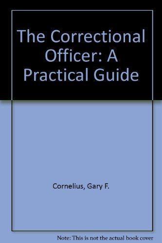 9780890897003: The Correctional Officer: A Practical Guide