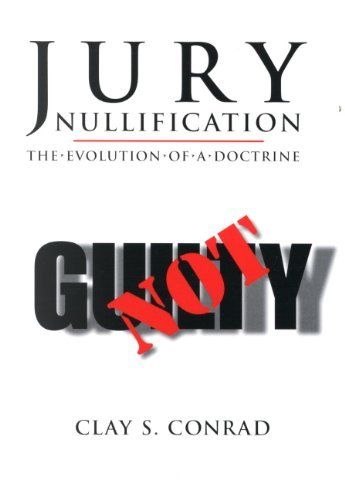 9780890897027: Jury Nullification: The Evolution of a Doctrine