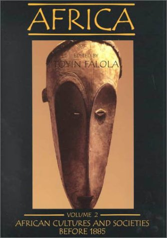 002: Africa, Vol. 2: African Cultures and: Bahl, Vik; Ahanotu,