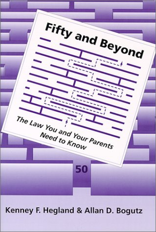 9780890897843: Fifty and Beyond: The Law You and Your Parents Will Need to Know