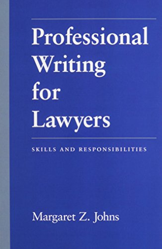 9780890898048: Professional Writing for Lawyers: Skills and Responsibilities
