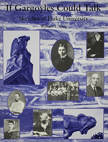 9780890898147: If Gargoyles Could Talk: Sketches of Duke University