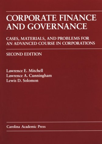 Corporate Finance and Governance: Cases, Materials, and: Lawrence E. Mitchell,