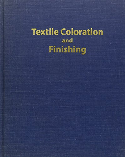 9780890898857: Textile Coloration and Finishing