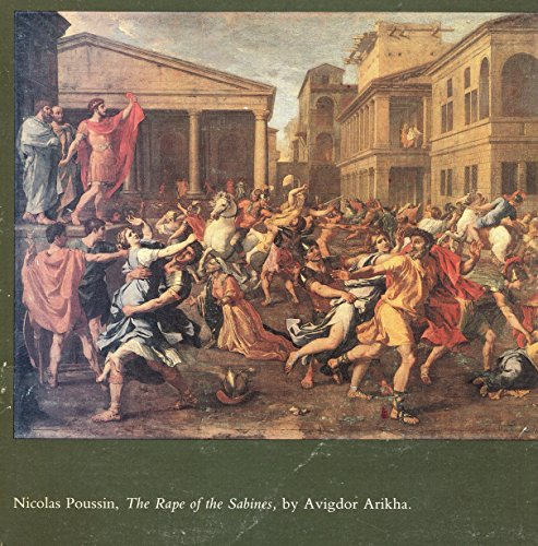Nicolas Poussin, The rape of the Sabines: Arikha, Avigdor, and
