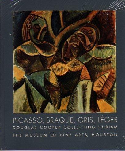 9780890900499: Picasso, Braque, Gris, Leger: Douglas Cooper Collecting Cubism