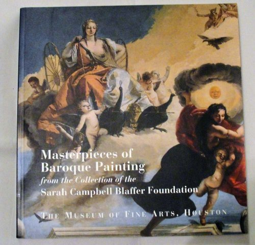 9780890900550: Masterpieces of Baroque Painting from the Collection of the Sarah Campbell Blaffer Foundation