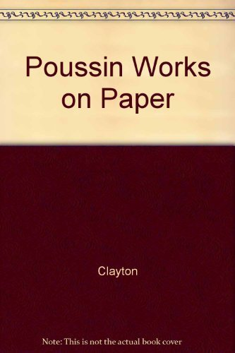 9780890900635: Poussin Works on Paper