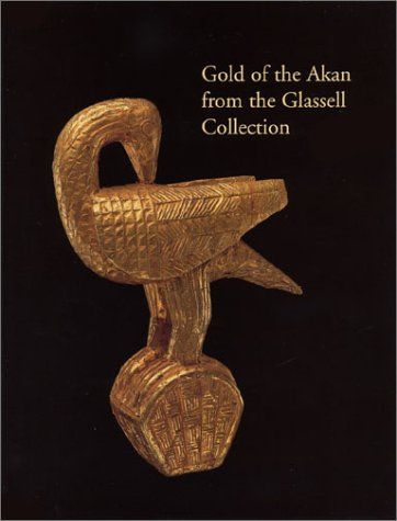 9780890901151: Gold of the Akan from the Glassell Collection (International Design Library)