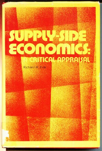 9780890934609: Supply-Side Economics: A Critical Appraisal