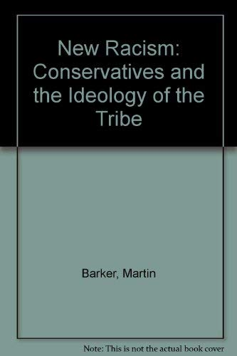 9780890934715: New Racism: Conservatives and the Ideology of the Tribe