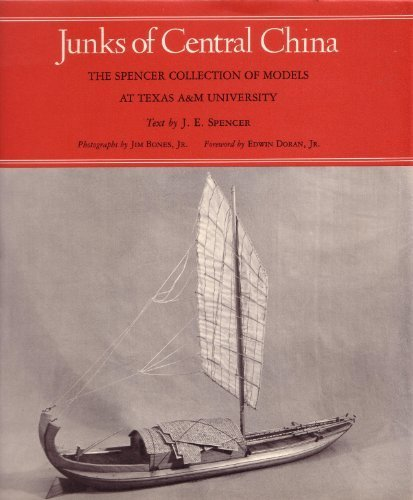 9780890960158: Junks of Central China: The Spencer Collection of Models at Texas A and m University