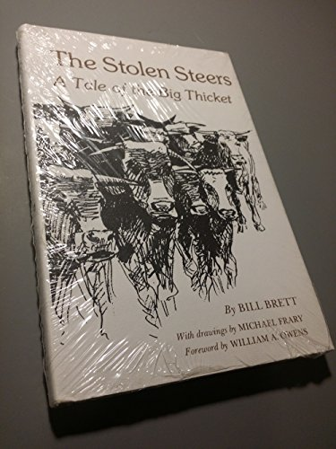 9780890960264: The Stolen Steers: A Tale of the Big Thicket