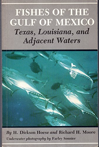 9780890960288: Fishes of the Gulf of Mexico: Texas, Louisiana and Adjacent Waters (W. L. Moody, Jr., Natural History (Paperback))