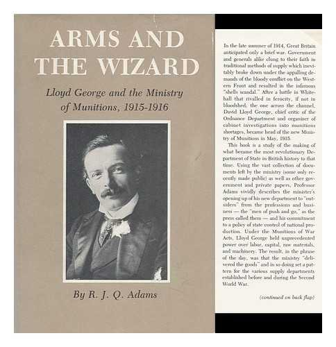 9780890960455: Arms and the Wizard: Lloyd George and the Ministry of Munitions 1915-1916
