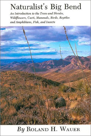 9780890960707: Naturalist's Big Bend