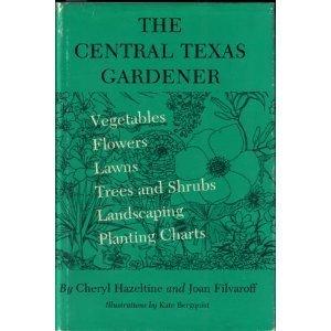 9780890960783: Central Texas Gardener