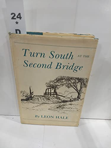 Turn South at the Second Bridge: Hale, Leon