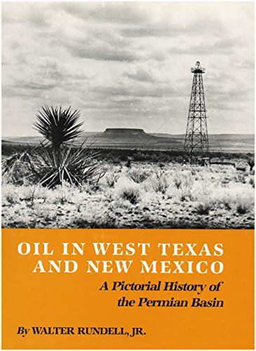 9780890961254: Oil in West Texas and New Mexico