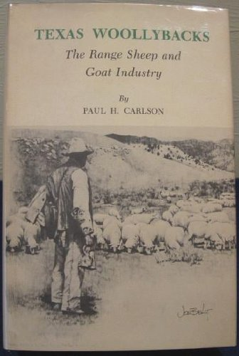 9780890961339: Texas Woollybacks: The Range Sheep and Goat Industry