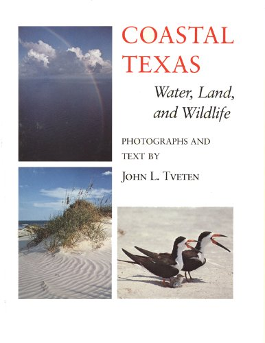 Coastal Texas: Water, Land, and Wildlife