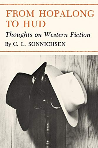 9780890961896: From Hopalong to Hud: Thoughts on Western Fiction