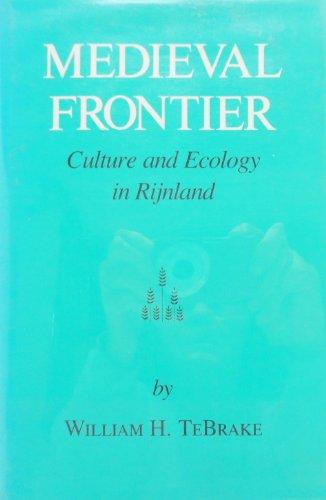 Medieval Frontier: Tebrake- W