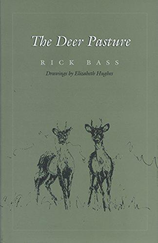 The Deer Pasture: Bass, rick